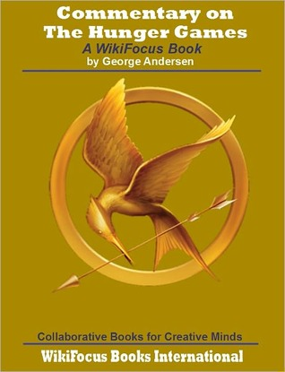 The Hunger Games: A WikiFocus Book