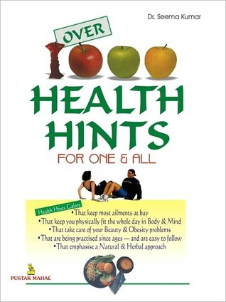 Over 1000 Health Hints For One And All