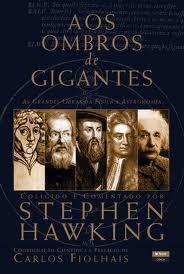 Aos Ombros de Gigantes: As Grandes Obras de Física e Astronomia
