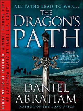 The Dragon's Path/Leviathan Wakes by Daniel Abraham