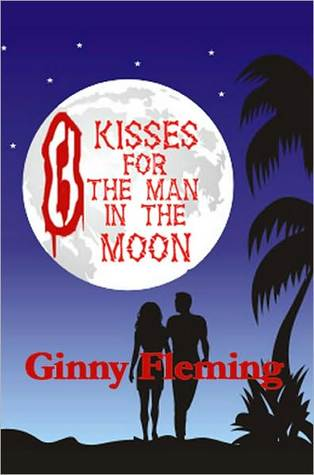 Eight Kisses For The Man In The Moon