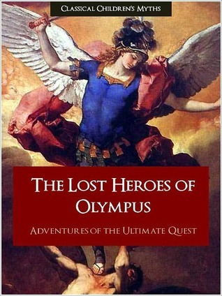 The Lost Heroes of Olympus: Adventures of the Ultimate Quest