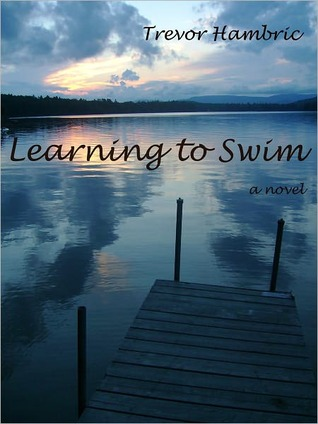 Learning To Swim by Trevor Hambric