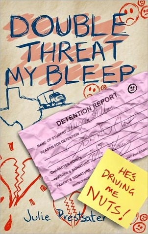 Double Threat My Bleep by Julie Prestsater