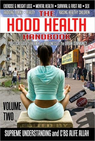 The Hood Health Handbook, Volume Two