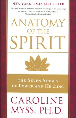 Lynecia\'s review of Anatomy of the Spirit: The Seven Stages of Power ...