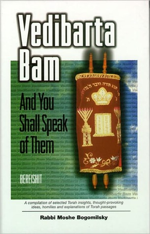 Vedibarta Bam: And You Shall Speak of Them - Bereishit