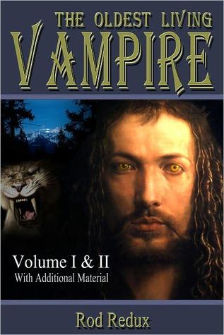 The Oldest Living Vampire Volume I & II by Joseph Duncan