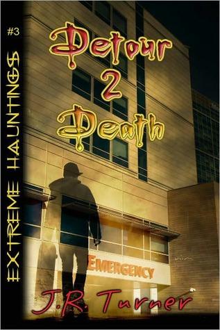 Detour 2 Death by J.R. Turner