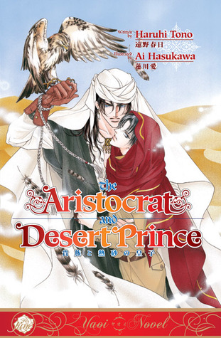 The Aristocrat and Desert Prince by Haruhi Tono