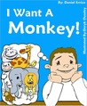 I Want a Monkey!