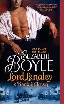 Lord Langley Is Back in Town by Elizabeth Boyle