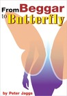 From Beggar to Butterfly ibooks