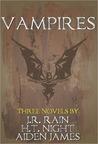 Vampires: Three Novels