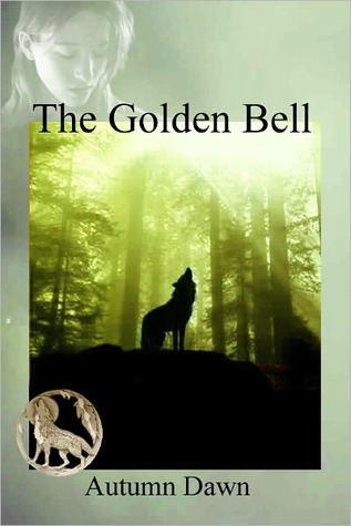 The Golden Bell(Darklands 4)