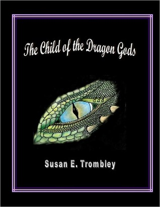 The Child of the Dragon Gods