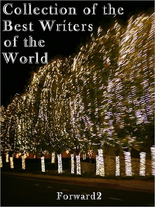 Collection of the Best Writers of the World