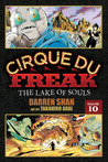 Cirque Du Freak The Lake of Souls, Vol. 10