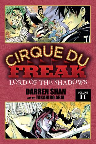 Cirque Du Freak: Lord of the Shadows, Vol. 11 (Cirque Du Freak: The Manga, #11)