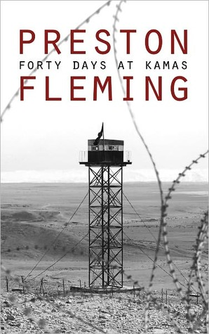 Forty Days at Kamas (Kamas Trilogy, #1)