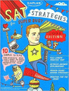 Kaplan SAT Strategies for Super Busy Students: 10 Simple Steps for Students Who Don't Want to Spend Their Whole Lives Preparing for the Test