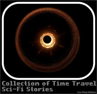 Collection of Time Travel Sci-Fi Stories