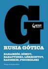 Rusia gótica by Nikolay Karamzin