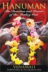 Hanuman: The Devotion and Power of the Monkey God