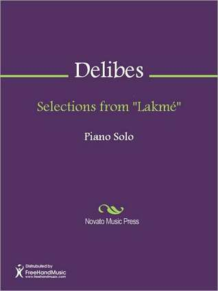 """Selections from """"Lakme"""""""
