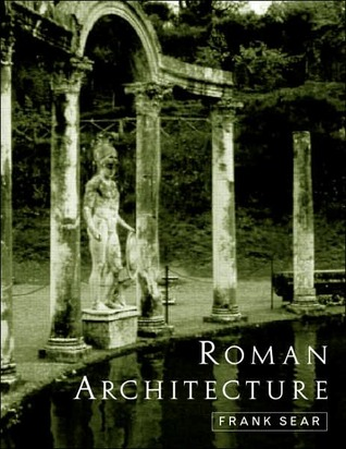 Roman Architecture by Frank Sear