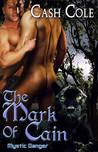 The Mark of Cain (Mystic Danger #1)