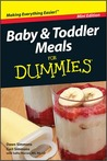 Baby and Toddler Meals For Dummies, Mini Edition
