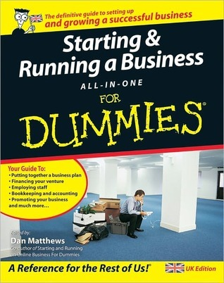 Starting and Running a Business All-In-One for Dummies