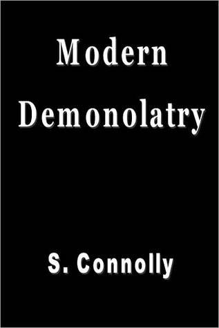 Modern Demonolatry