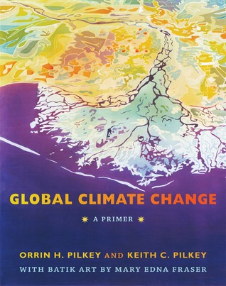 Global Climate Change by Orrin H. Pilkey
