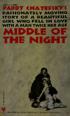 Middle of the Night by Paddy Chayevsky