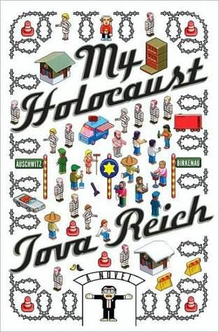 My Holocaust by Tova Reich