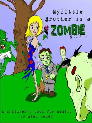 My Little Brother Is A Zombie, Book 1