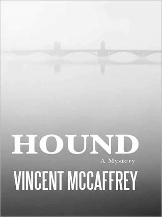 Hound by Vincent McCaffrey