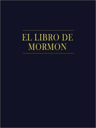 El Libro de Mormon by Joseph Smith Jr.