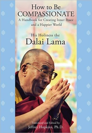 How to Be Compassionate by Dalai Lama XIV
