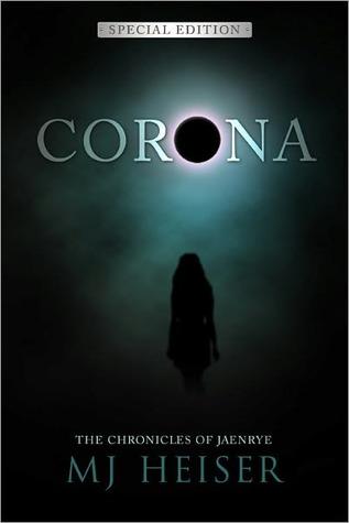 Corona by M.J. Heiser