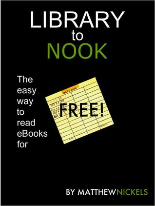 Library to NOOK: The easy way to read eBooks for free ($0.00)