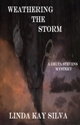 Weathering the Storm (Delta Stevens, #3)