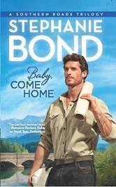 Baby, Come Home by Stephanie Bond
