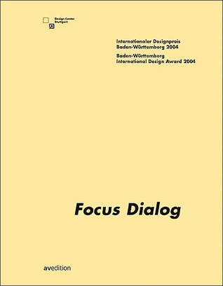 Focus Dialog: Baden-Wurttemberg International Design Award 2004 and MIA Seeger Prize