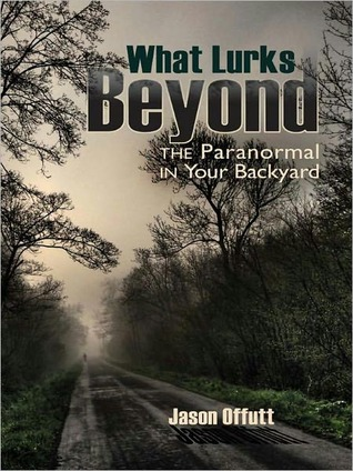 what-lurks-beyond-the-paranormal-in-your-backyard