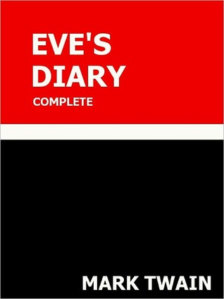 Eve's Diary Complete Special NOOK Edition with Illustrations