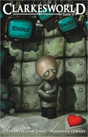 Clarkesworld Magazine, Issue 17 (Clarkesworld Magazine, #17)