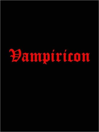Vampiricon: 50 Vampire Books, Stories, and Poems